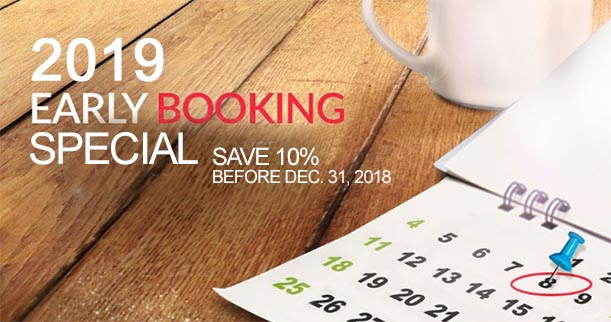 2019 Early Booking Special - Save 15% before Dec. 31, 2018